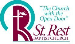 "St. Rest's Baptist Church: ""The Church with the Open Doors."""