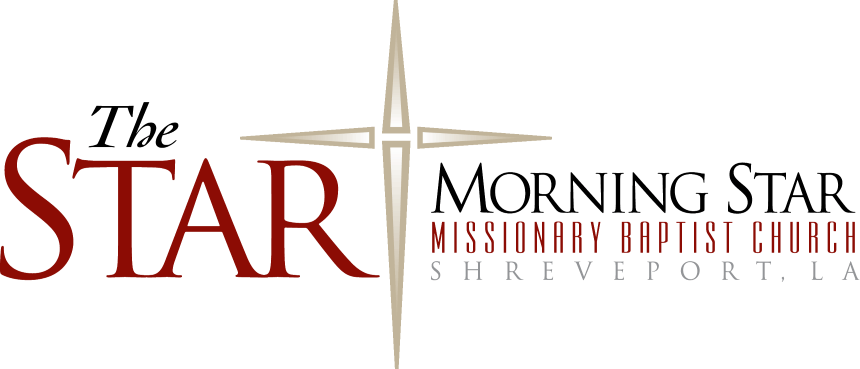 The Star † Morning Star Missionary Baptist Church • Shreveport, LA